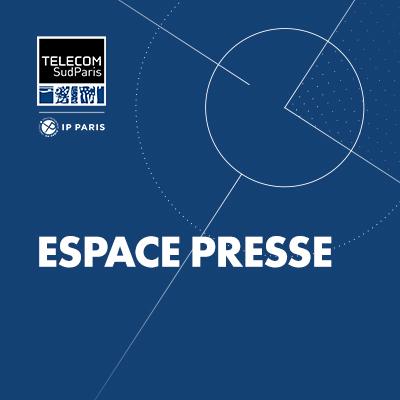 Espace presse de Télécom SudParis