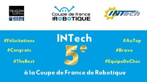 Coupe de France de Robotique 2018 : IN'Tech remporte la 5e place !