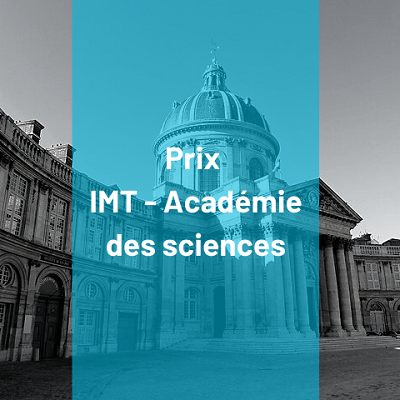 Les Prix IMT – Académie des sciences